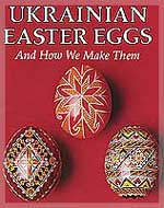 Book. Ukrainian Easter Eggs And How We Make Them by Luciow, Kmit and Perchyshyn